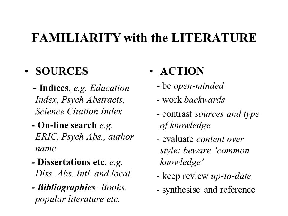 FAMILIARITY with the LITERATURE