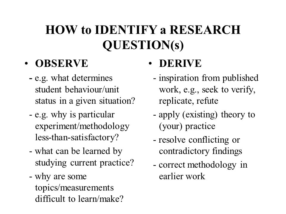HOW to IDENTIFY a RESEARCH QUESTION(s)
