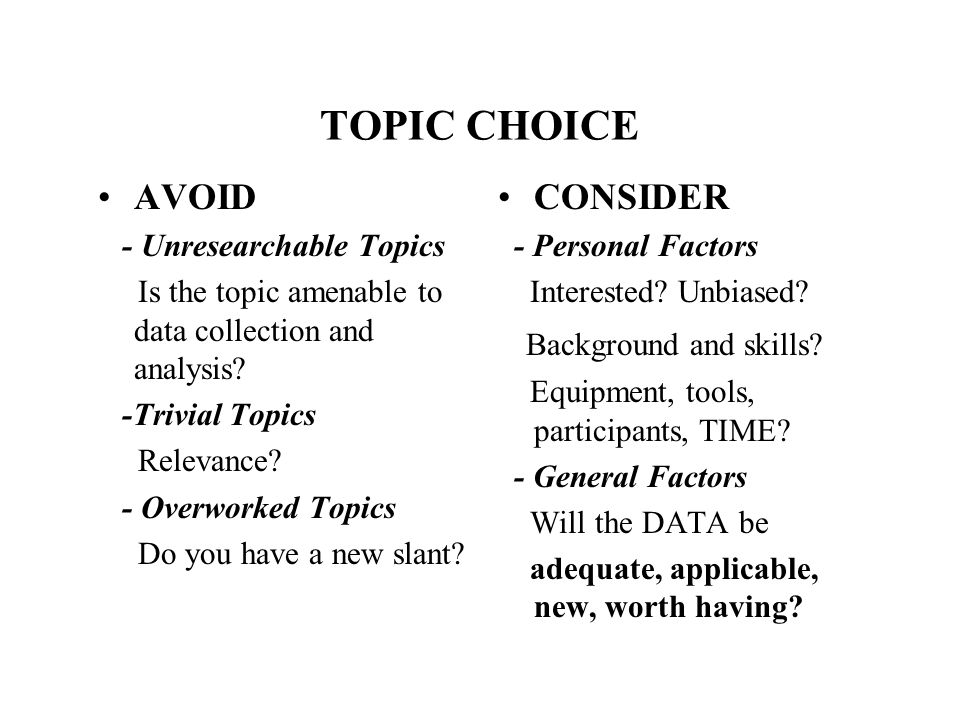 TOPIC CHOICE AVOID CONSIDER Background and skills