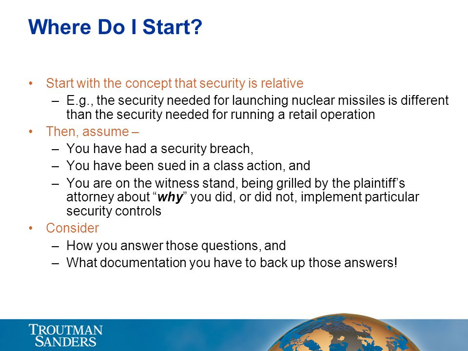 Where Do I Start Start with the concept that security is relative