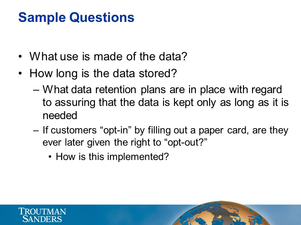 Sample Questions What use is made of the data