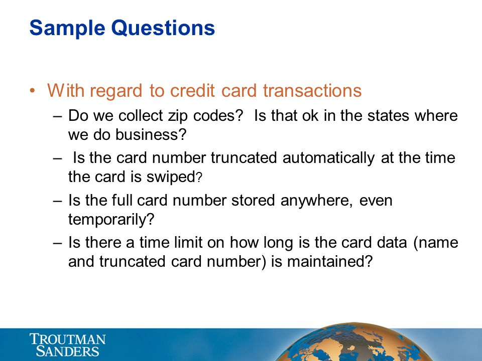 Sample Questions With regard to credit card transactions