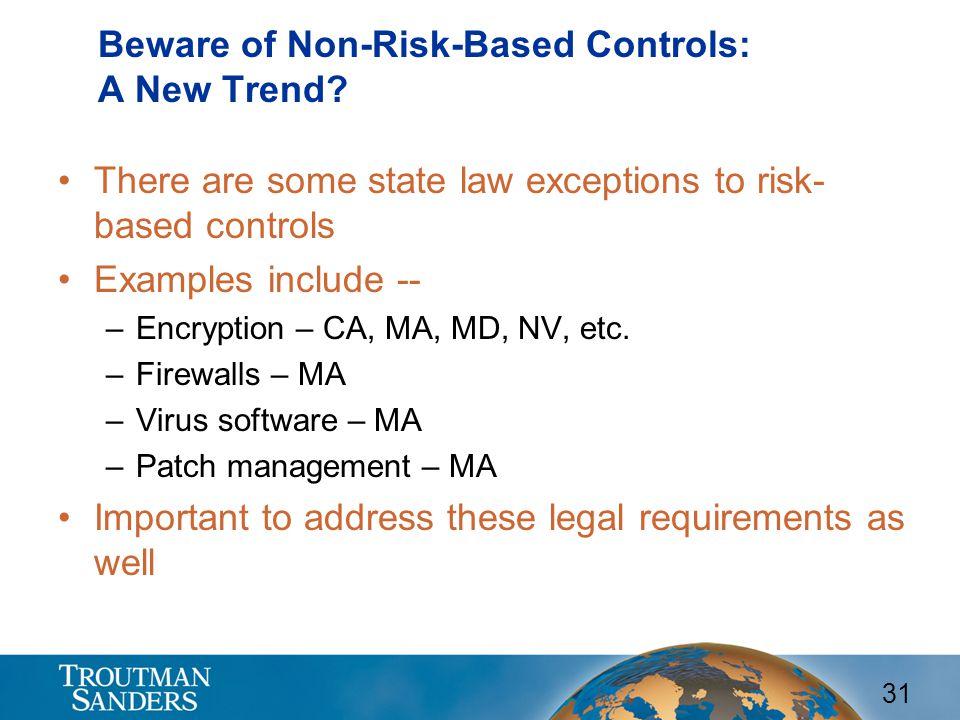 Beware of Non-Risk-Based Controls: A New Trend