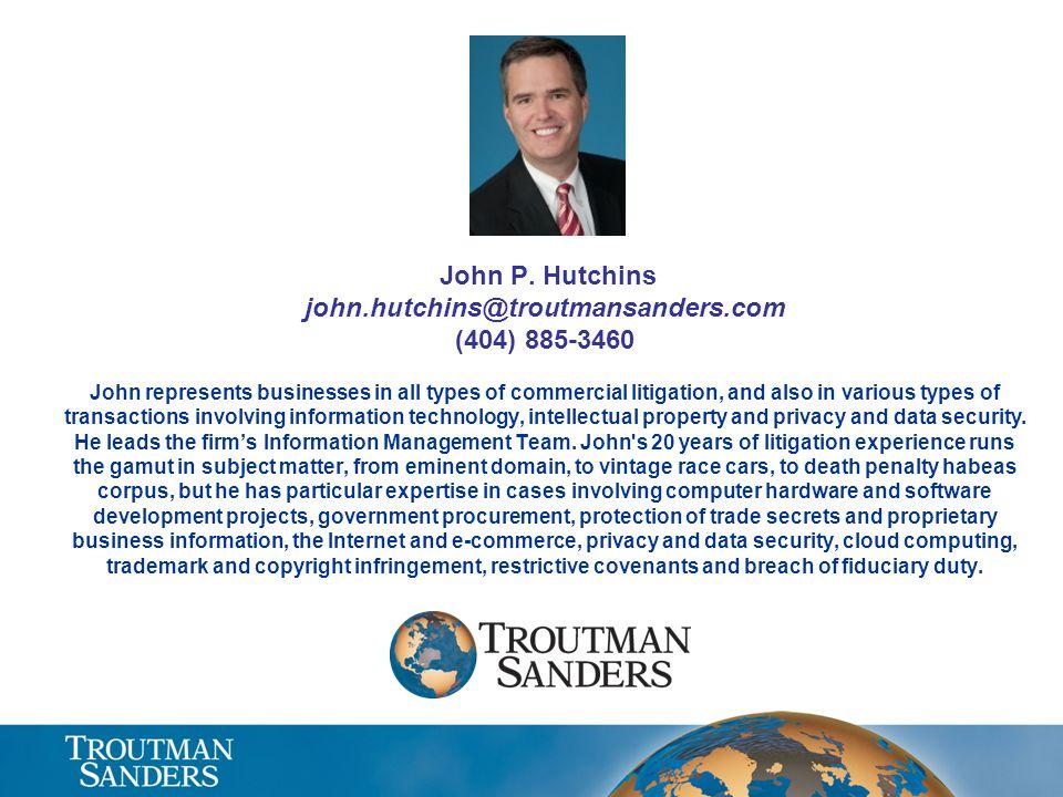 John P. Hutchins john. hutchins@troutmansanders