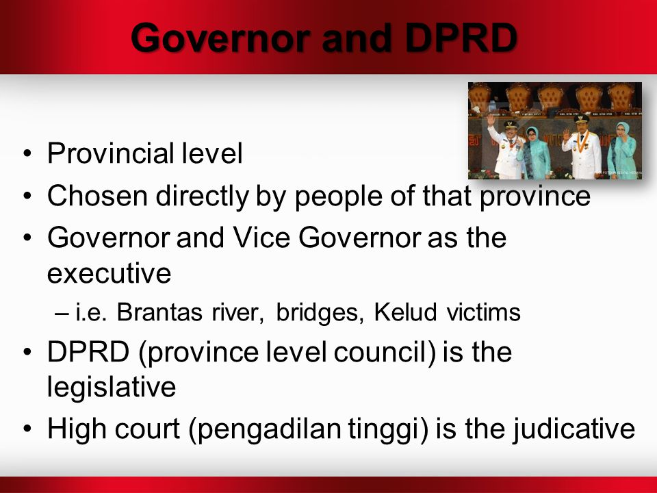 Governor and DPRD Provincial level