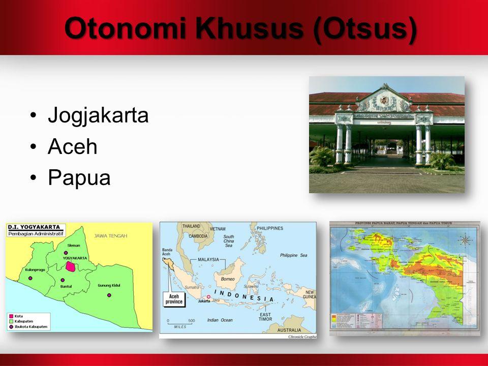Otonomi Khusus (Otsus)