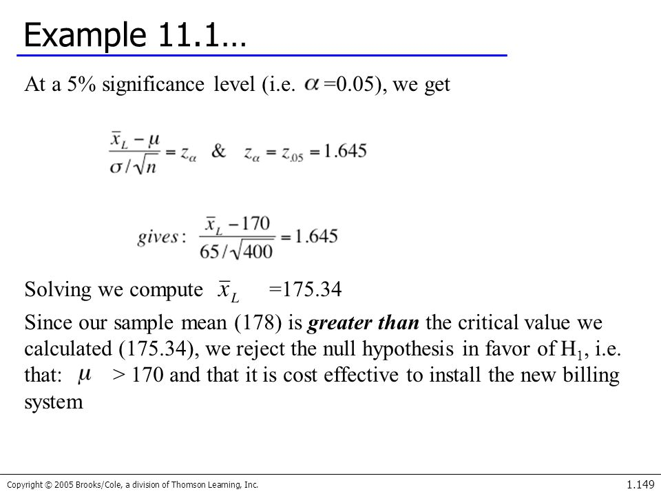 Example 11.1… At a 5% significance level (i.e. =0.05), we get