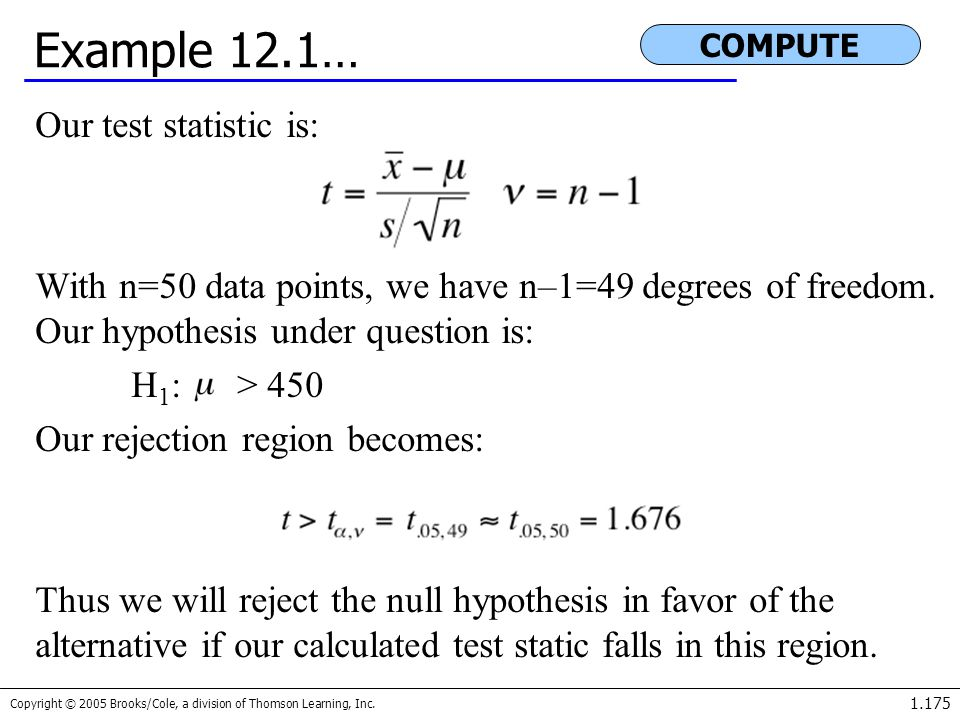 Example 12.1… Our test statistic is: