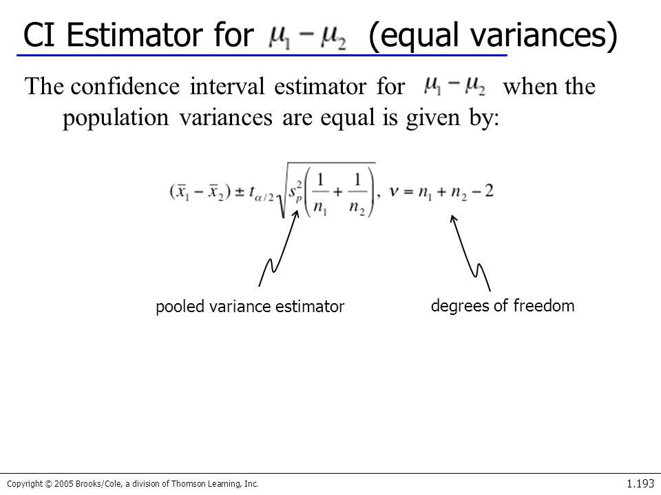 CI Estimator for (equal variances)