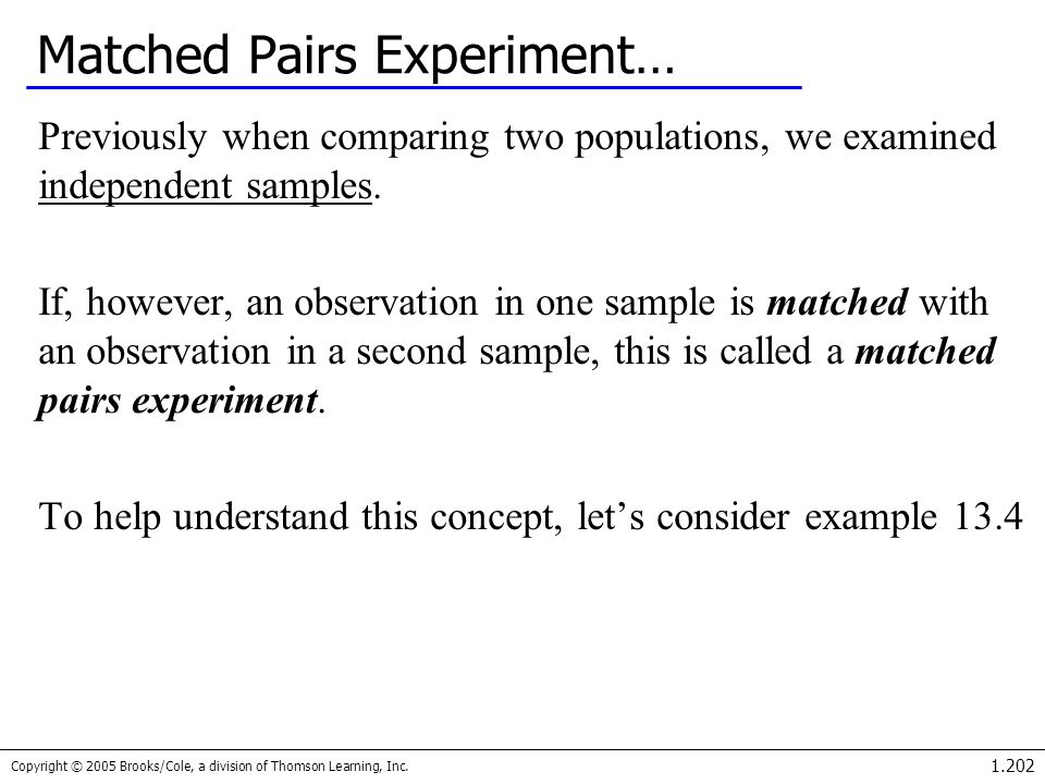 Matched Pairs Experiment…