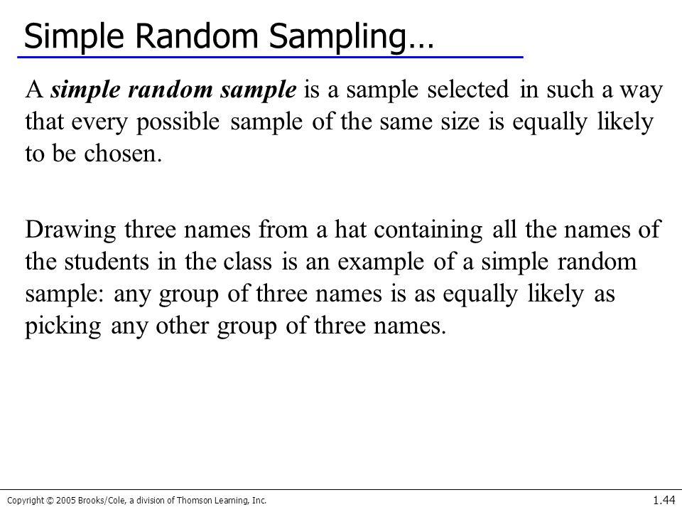 Simple Random Sampling…