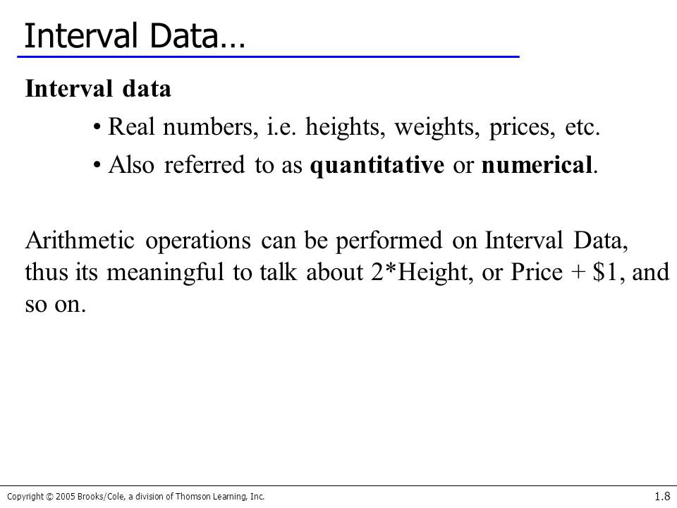 Interval Data… Interval data