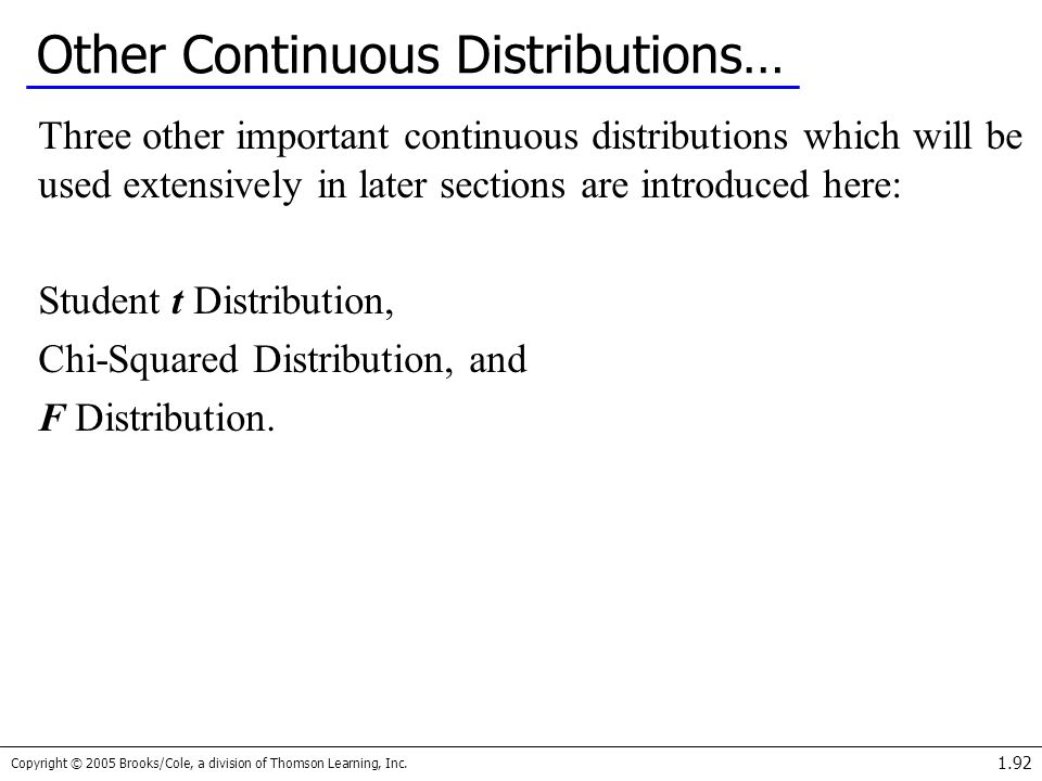 Other Continuous Distributions…
