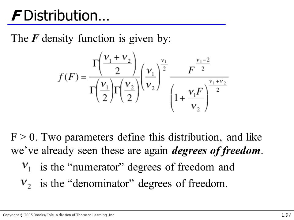 F Distribution… The F density function is given by: