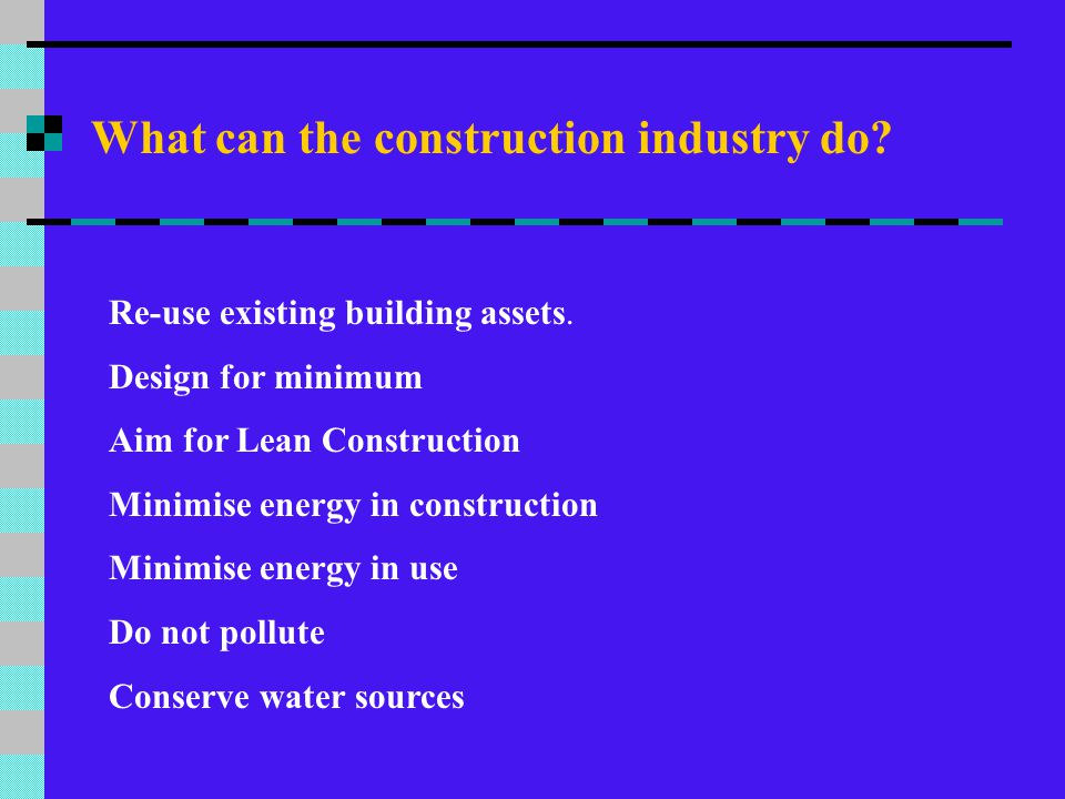 What can the construction industry do