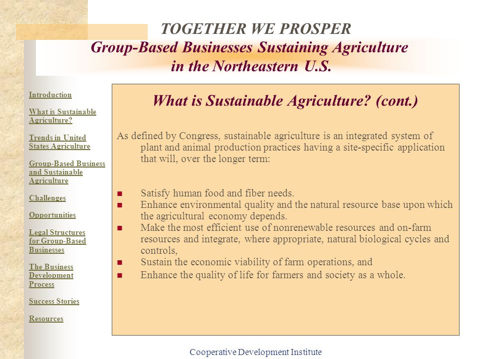 What is Sustainable Agriculture (cont.)