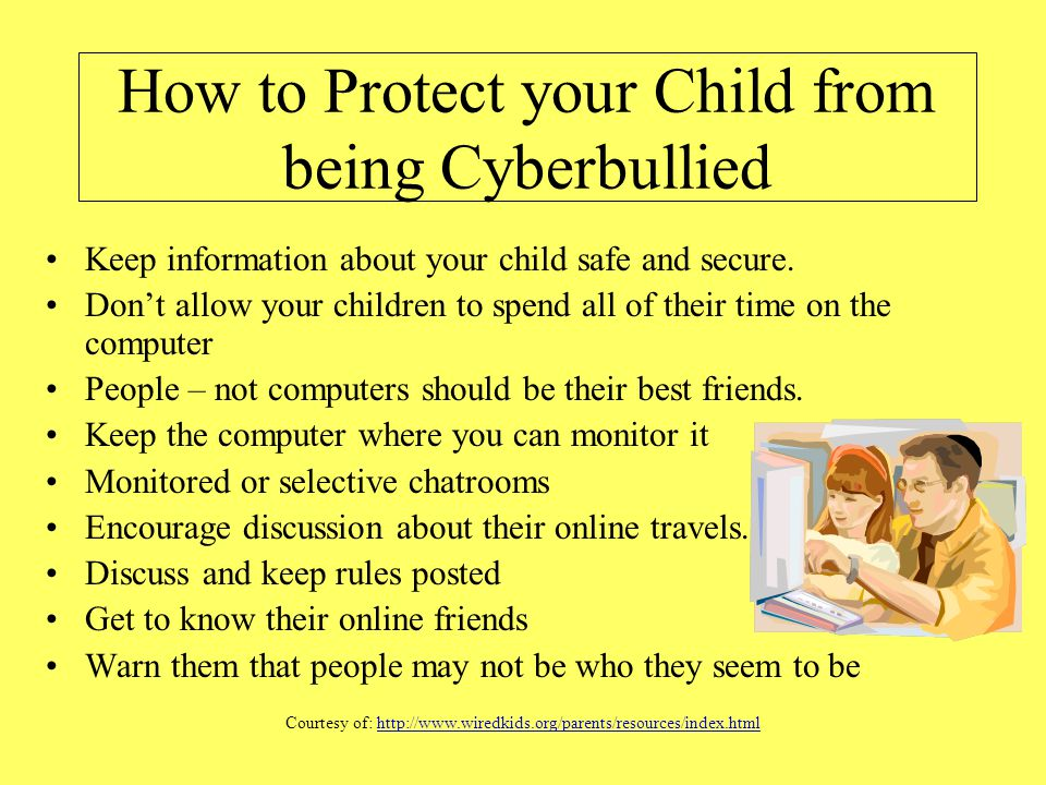 How to Protect your Child from being Cyberbullied
