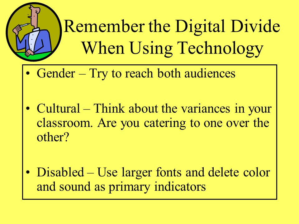 Remember the Digital Divide When Using Technology