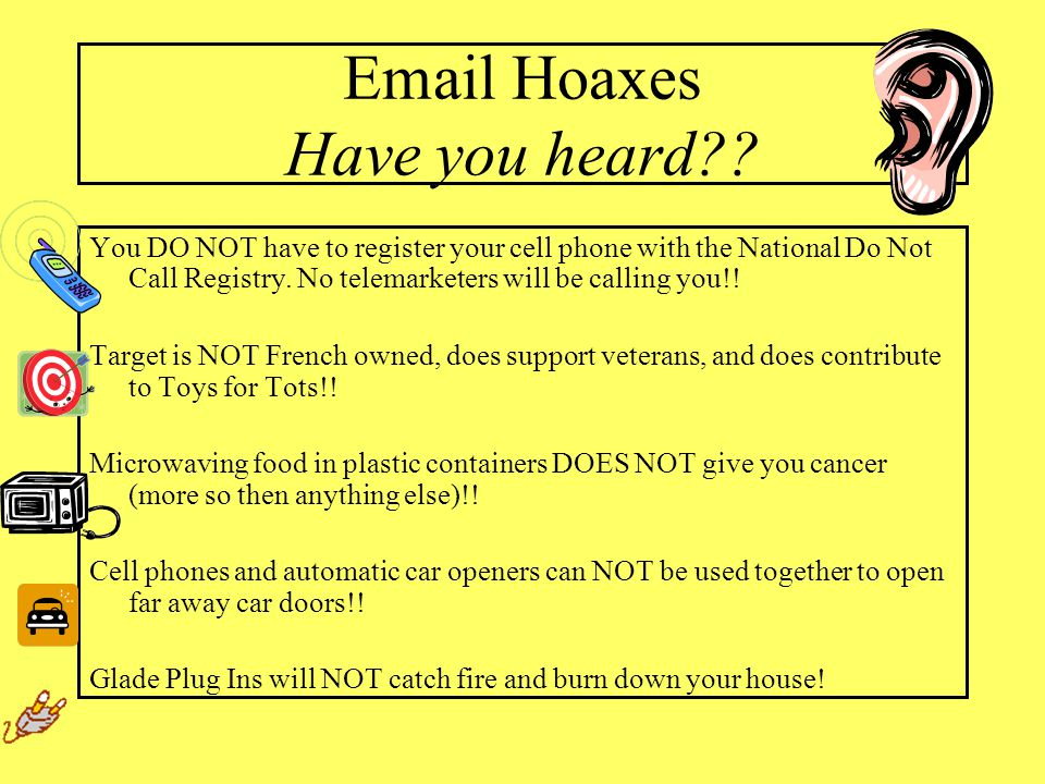 Email Hoaxes Have you heard