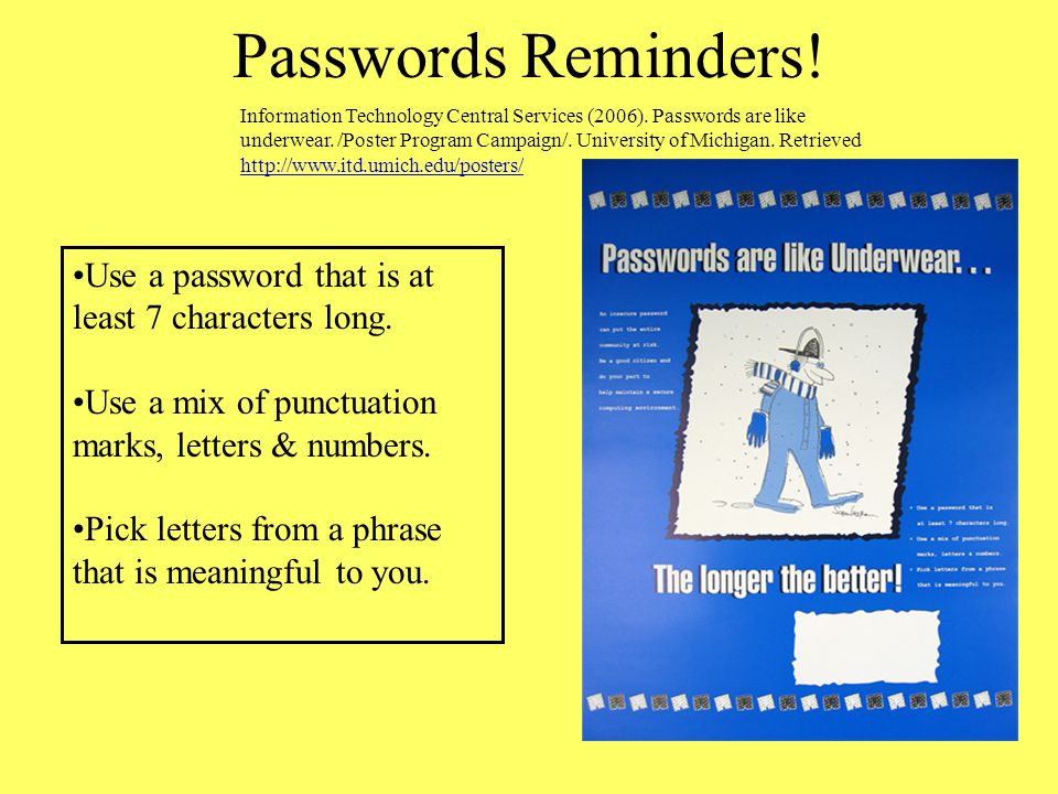 Passwords Reminders!