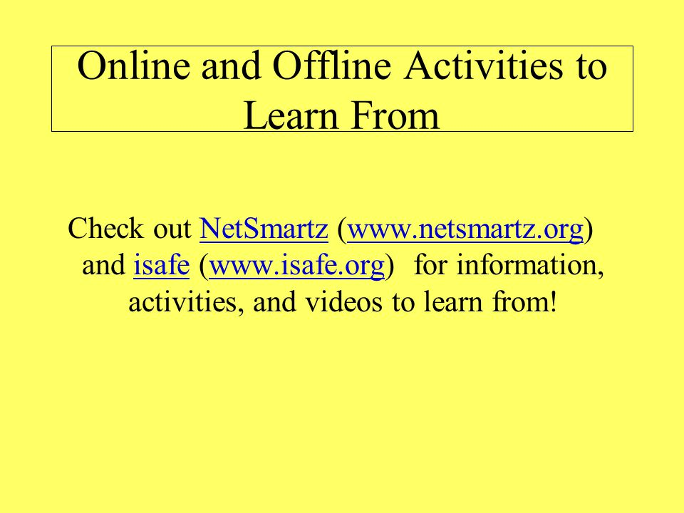 Online and Offline Activities to Learn From