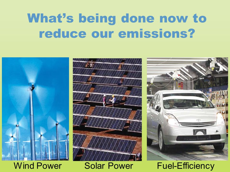 What's being done now to reduce our emissions