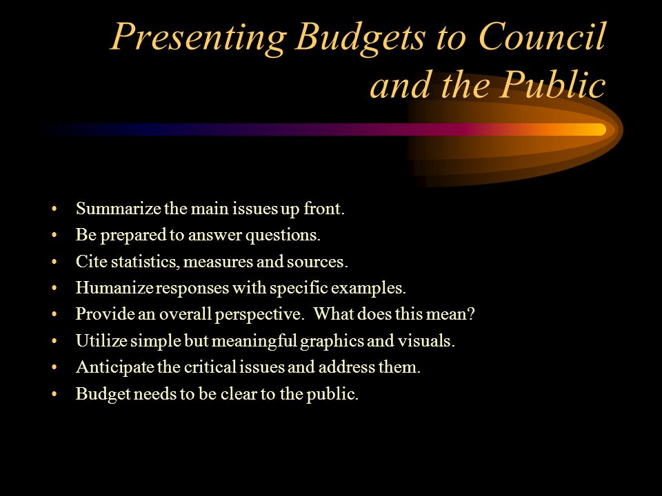 Presenting Budgets to Council and the Public
