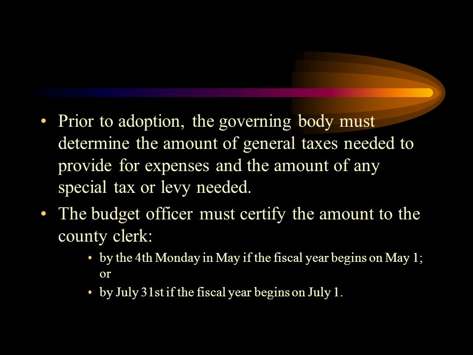The budget officer must certify the amount to the county clerk: