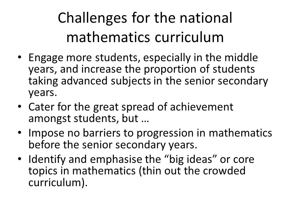 Challenges for the national mathematics curriculum