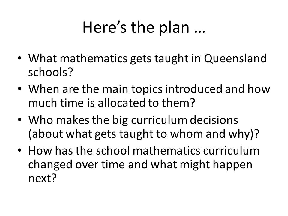 Here's the plan … What mathematics gets taught in Queensland schools