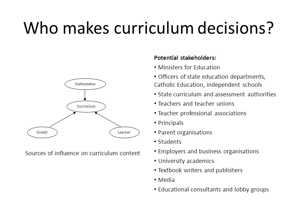 Who makes curriculum decisions
