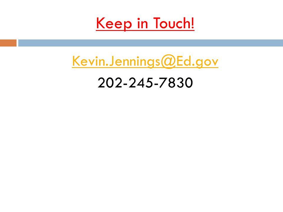 Kevin.Jennings@Ed.gov 202-245-7830