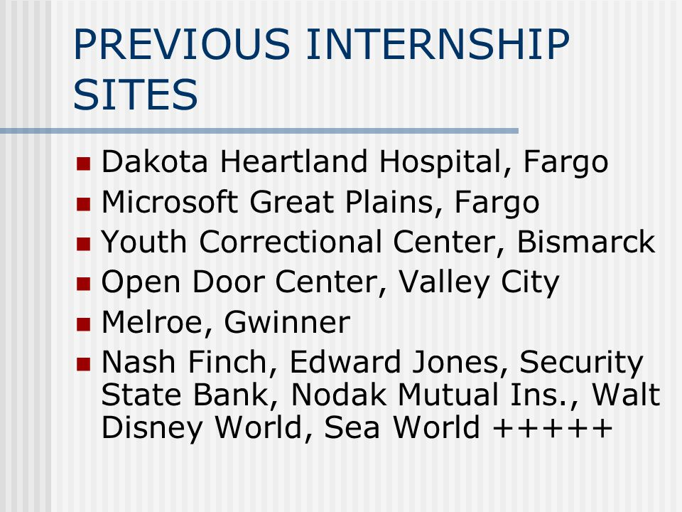 PREVIOUS INTERNSHIP SITES