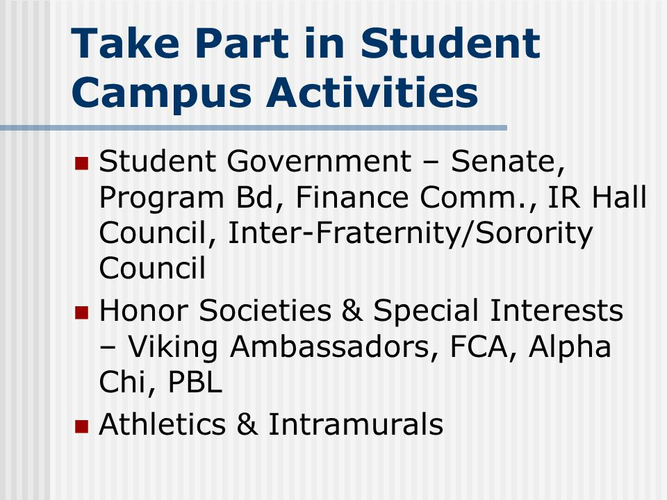 Take Part in Student Campus Activities