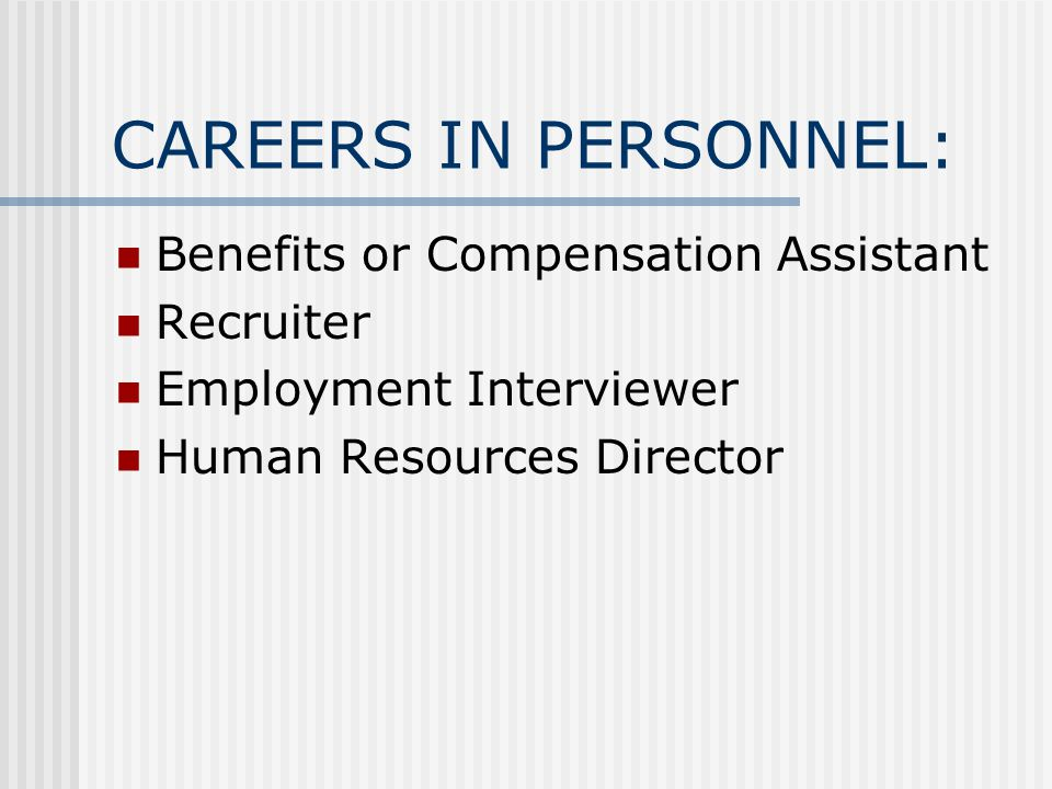 CAREERS IN PERSONNEL: Benefits or Compensation Assistant Recruiter