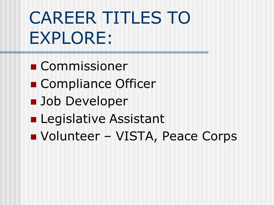 CAREER TITLES TO EXPLORE: