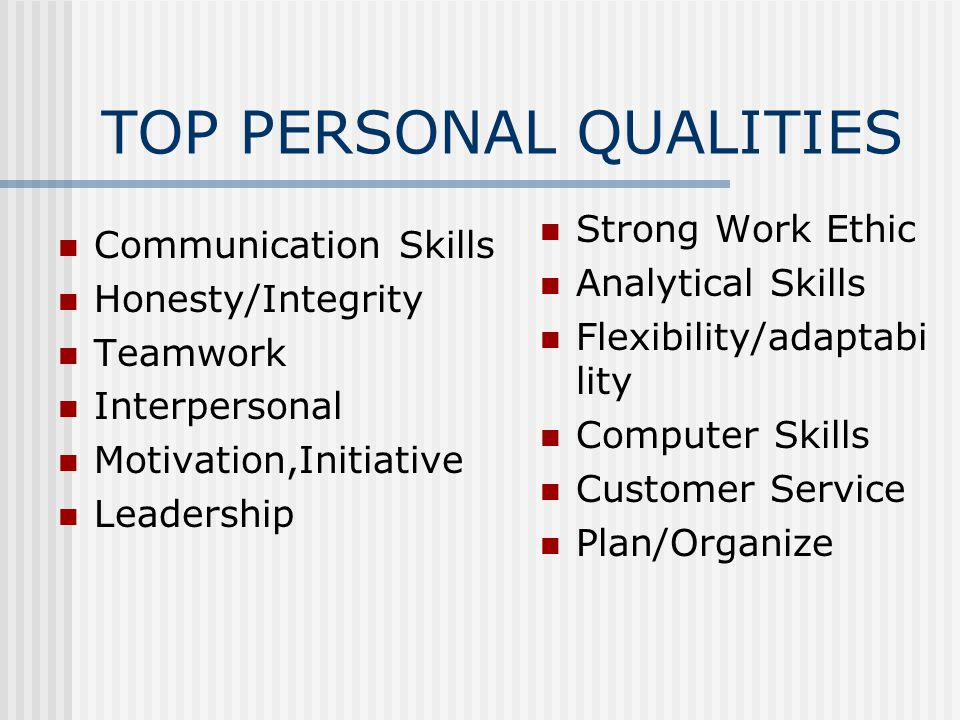 TOP PERSONAL QUALITIES