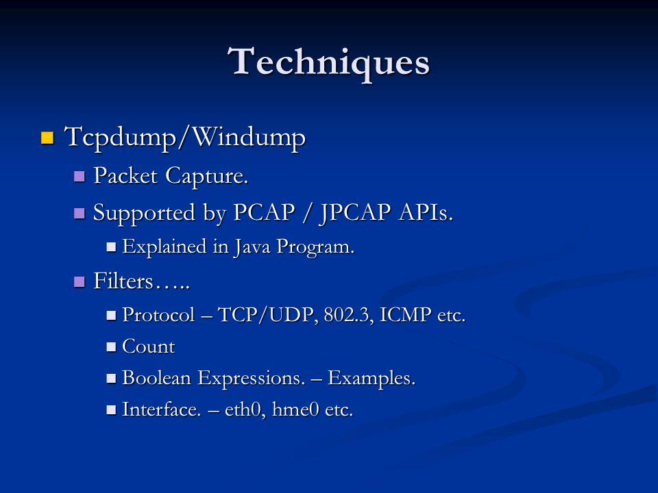 Techniques Tcpdump/Windump Packet Capture.