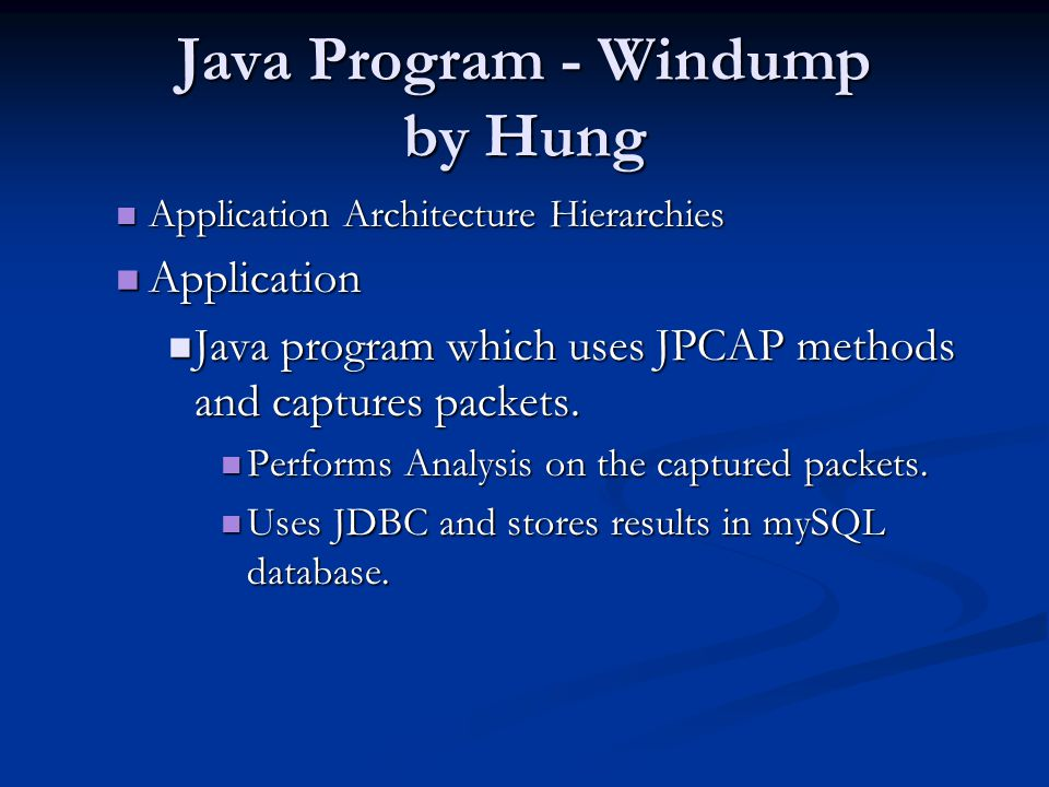 Java Program - Windump by Hung