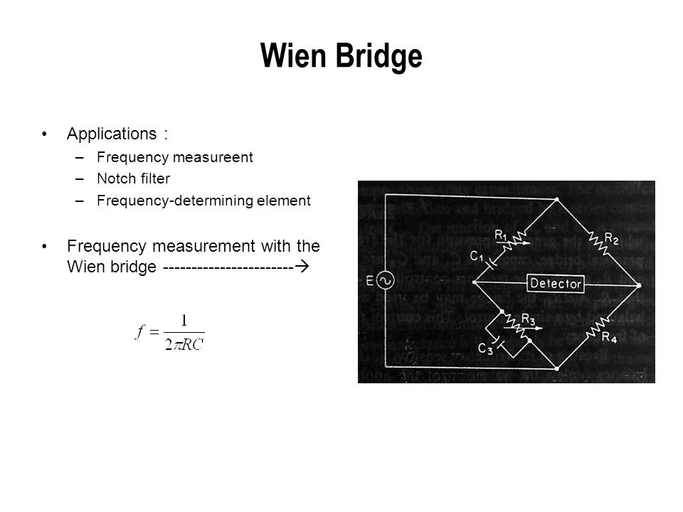 Wien Bridge Applications :