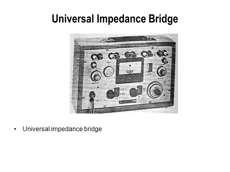 Universal Impedance Bridge