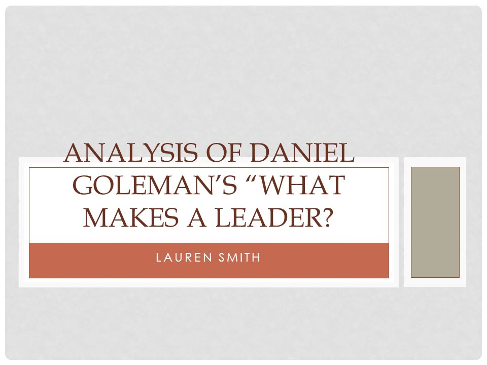 Analysis of daniel goleman's what makes a leader
