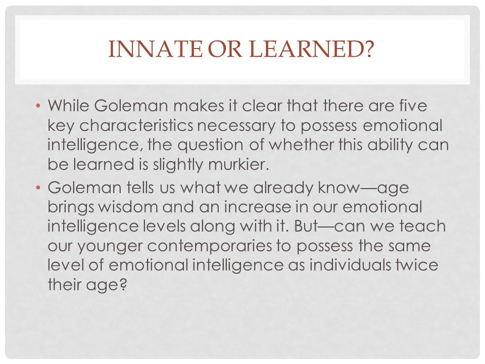 Innate or learned