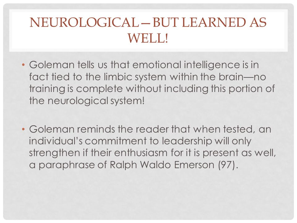 Neurological—but learned as well!