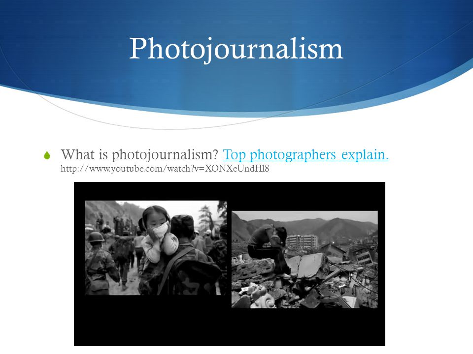 Photojournalism What is photojournalism. Top photographers explain.