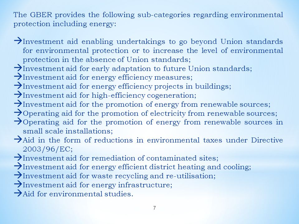 The GBER provides the following sub-categories regarding environmental protection including energy: