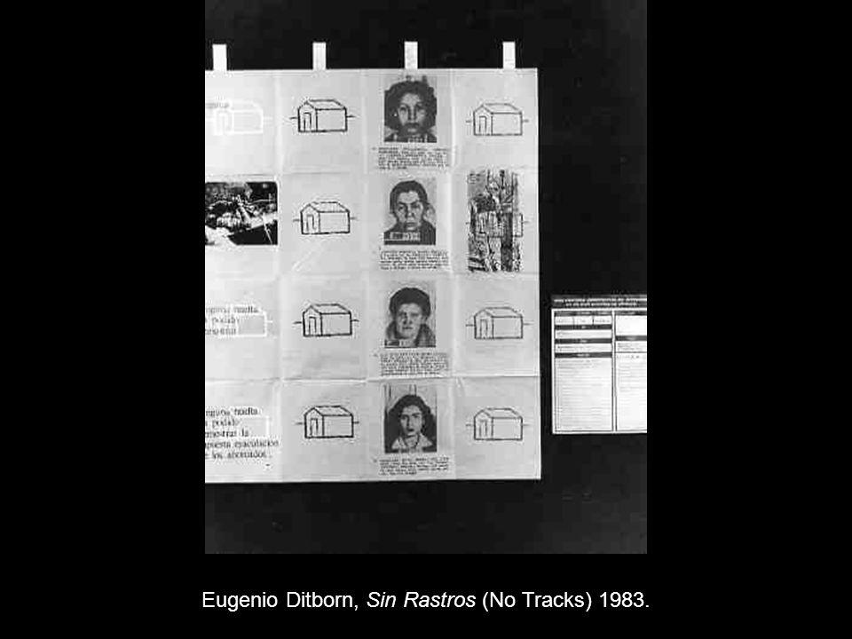 Eugenio Ditborn, Sin Rastros (No Tracks) 1983.