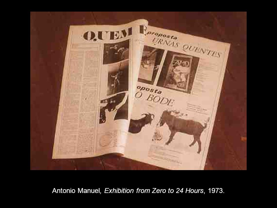 Antonio Manuel, Exhibition from Zero to 24 Hours, 1973.