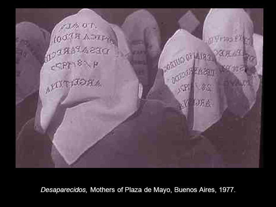 Desaparecidos, Mothers of Plaza de Mayo, Buenos Aires, 1977.
