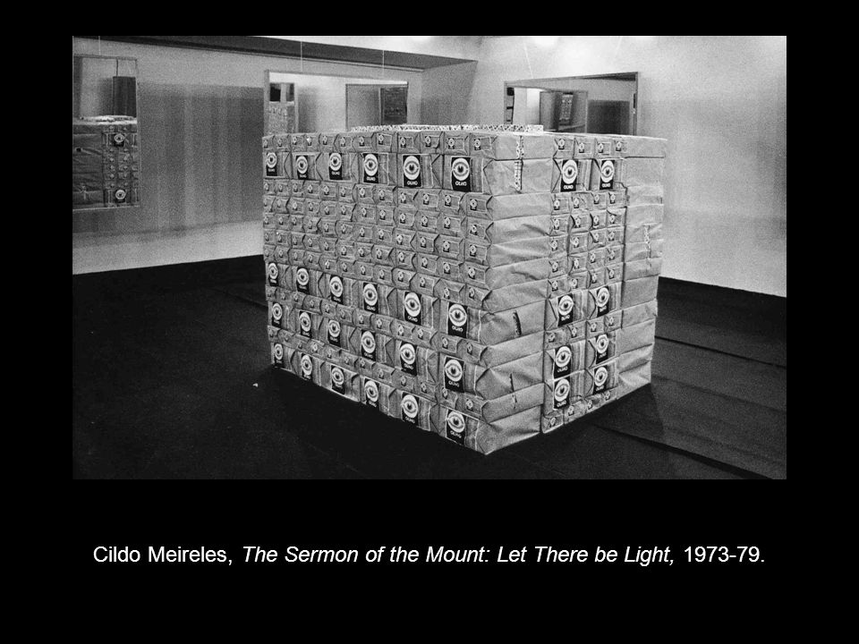 Cildo Meireles, The Sermon of the Mount: Let There be Light, 1973-79.